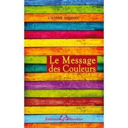 Livre - LE MESSAGE DES...